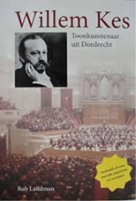 Willem Kes en zijn levenslange band met Dordrecht