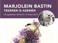 Expositie Marjolein Bastin 'Tekenen is ademen'
